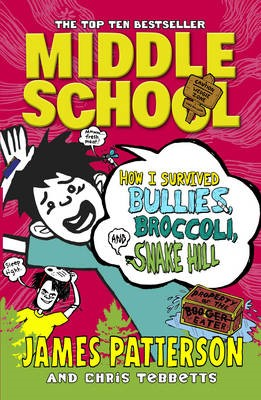 Middle School: How I Survived Bullies, Broccoli, and Snake Hill - pr_162601