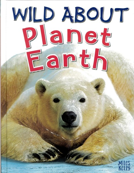 Wild About Planet Earth -