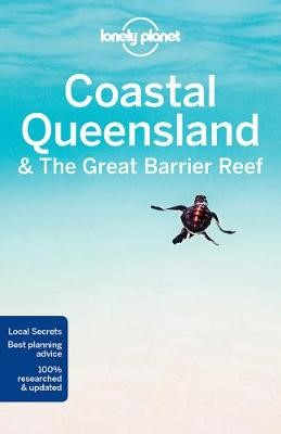Lonely Planet Coastal Queensland & the Great Barrier Reef -