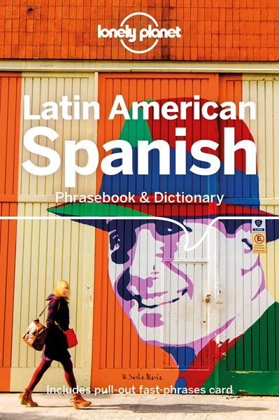 Lonely Planet Latin American Spanish Phrasebook & Dictionary - pr_366184