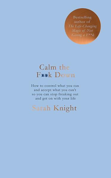 Calm the F**k Down -