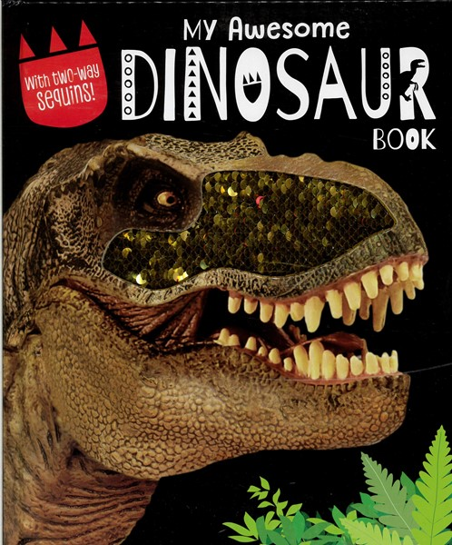My Awesome Dinosaur Book With Sequins - pr_1835811