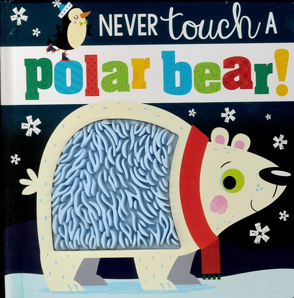 Never Touch A Polar Bear -