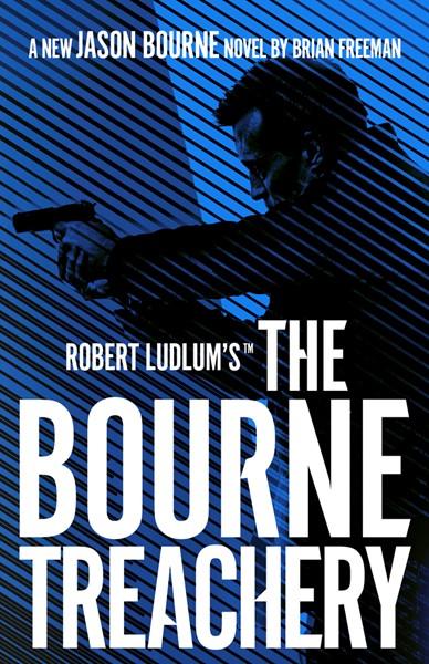 The Bourne Treachery -