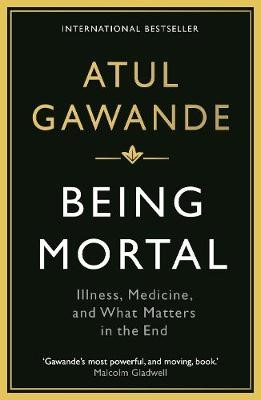 Being Mortal -