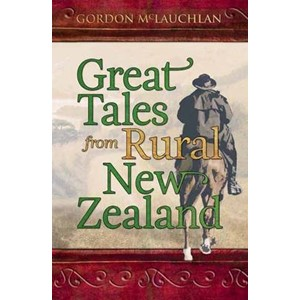 Great Tales from Rural New Zealand