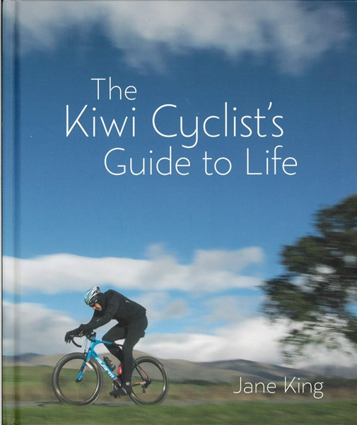 The Kiwi Cyclists Guide To Life -