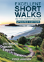 Excellent Short Walks In The North Island: 250 walks under 2 hours -