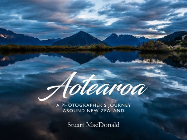 Aotearoa: a Photographer's Journey Around New Zealand -