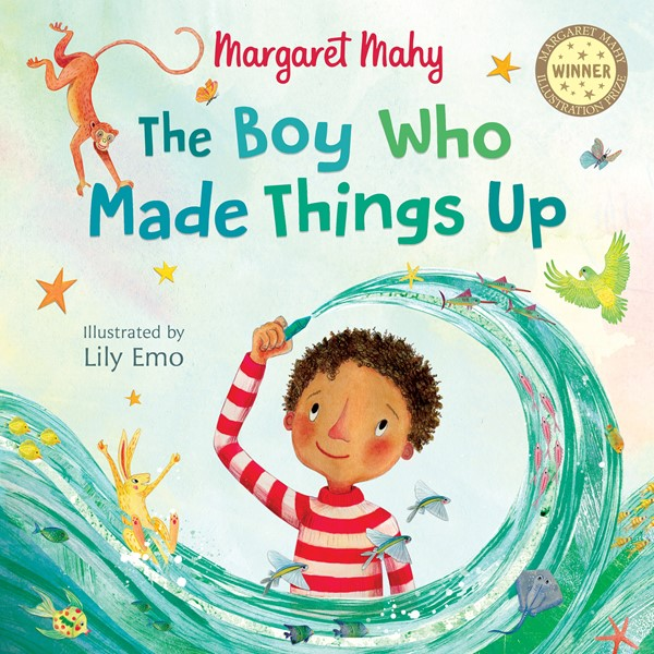 The Boy Who Made Things Up -