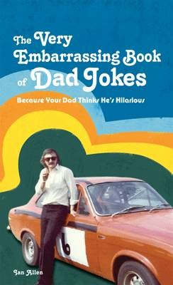 The VERY Embarrassing Book of Dad Jokes - pr_313988