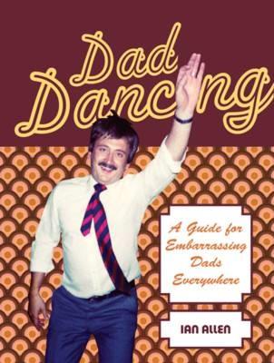 Dad Dancing -