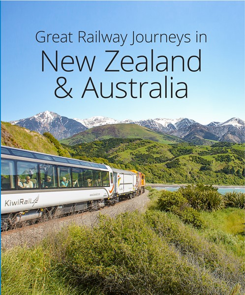 Great Railway Journeys In New Zealand & Australia (2nd Edition) - pr_1837766