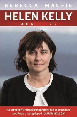 Helen Kelly: Her Life -