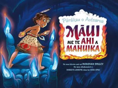 Maui Me Te Ahi A Mahuika -