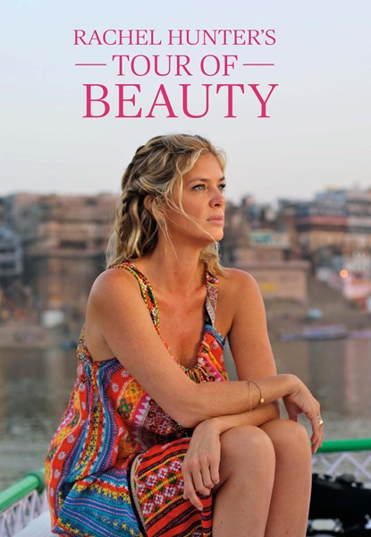 Rachel Hunter's Tour of Beauty -