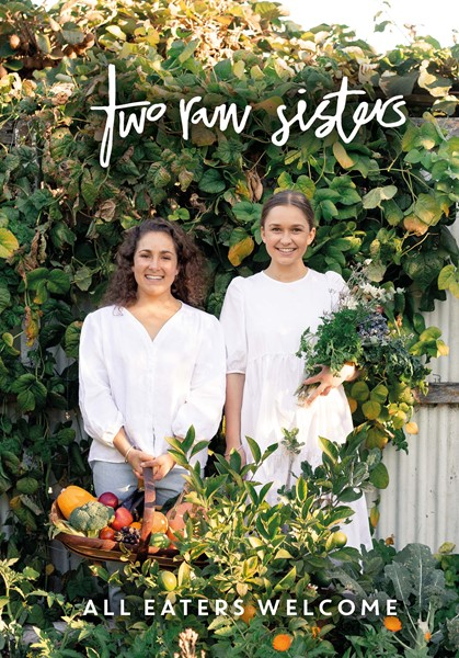 Two Raw Sisters: All Eaters Welcome - pr_1837671