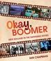 Okay, Boomer: New Zealand In The Swinging Sixties -
